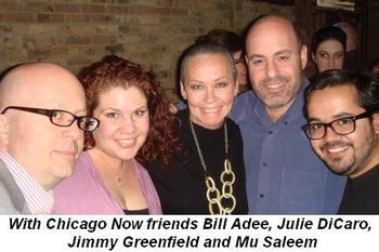 Blog 8 - With my Chicago Now friends, Bill Adee, Julie DiCaro, Jimmy Greenfield and Mu Saleem