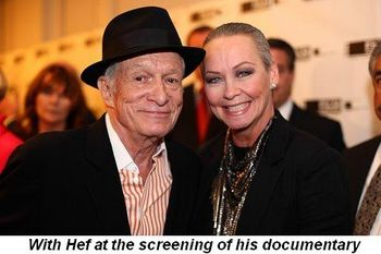 Blog 9 - With Hef at the screening of his documentary