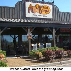 Blog 6 - Cracker Barrel—love the gift shop too!