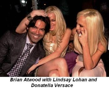 Blog 1 - Brian Atwood with Lindsay Lohan and Donatella Versace