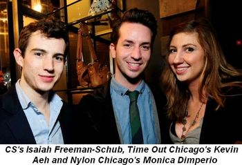 Blog 4 - CS's Isaiah Freeman-Schub, Kevin Aeh (Time Out Chicago) and Monica Dimperio (Nylon Chgo.)