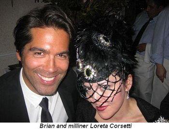 Brian and milliner Loreta Corsetti