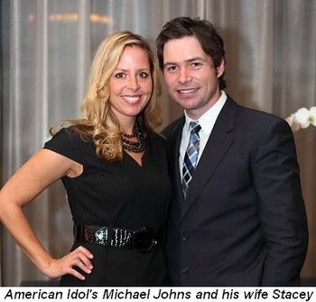 Blog 10 - American Idol's Michael Johns and his wife Stacey