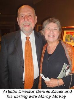 Blog 1 - Artistic Director Dennis Zacek and darling wife Marcy McVay
