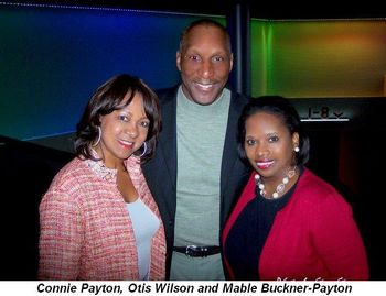 Blog 3 - Connie Payton, Otis Wilson, Mable Buckner-Payton