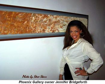 Blog 4 - Jennifer Bridgeforth, Phoenix Gallery owner