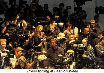 Blog 13 - Press throng at Fashion Week