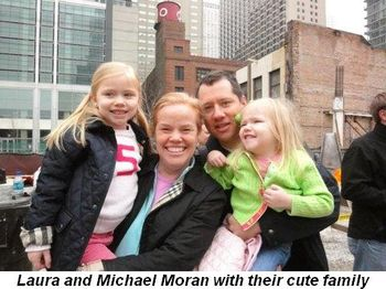 Blog 5 - Laura and Michael Moran and cute family