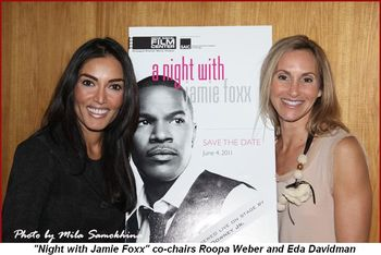 "Blog 2 - ""Night with Jamie Foxx"" co-chairs Roopa Weber and Eda Davidman"