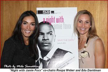 "Blog 2 - ""Night with Jamie Foxx"" co-chairs Roopa Weber and Eda Davidman"