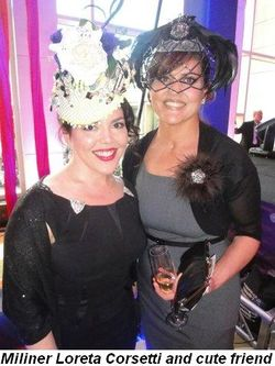 Blog 10 - Milliner Loreta Corsetti and cute friend