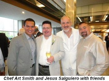 Blog 3 - Chef Art Smith, Jesus Salguiero and friends