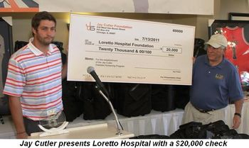 Blog 3 - Jay Cutler presents Loretto Hospital with check