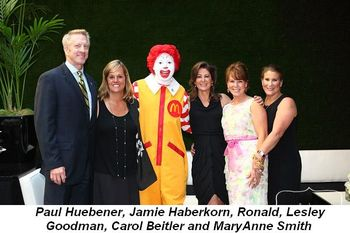 Blog 1 - RMHC's COB Paul Huebener, Jamie Haberkorn, Ronald, co-chairs Lesley Goodman, Carol Beitler and MaryAnne Smith