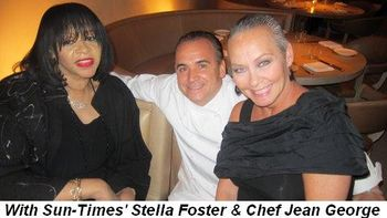 Blog 3 - With Sun-Times' Stella Foster and Chef Jean George