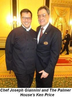 Blog 1 - Chef Joseph Giannini and Palmer House's Ken Price