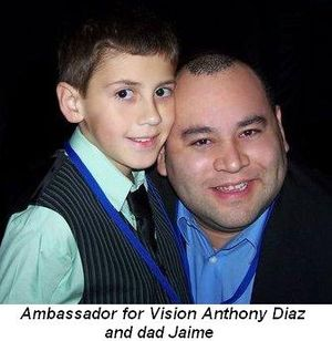 Blog 2 - Ambassador for Vision Anthony Diaz and dad Jaime