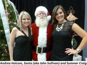 Blog 3 - Andrea Holcom, Santa (John Sullivan) and Summer Craig