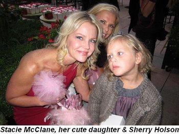 Blog 1 - Stacie McClane, her cute daughter and Sherry Holson