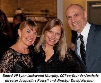 Blog 7 - Board VP Lynn Lockwood Murphy, CCT co-founder-Artistic Director Jacqueline Russell and Director David Kersnar