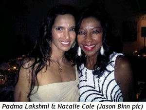 Blog 2 - Padma Lakshmi and Natalie Cole (Jason Binn pic)