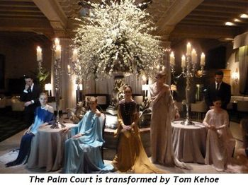 Blog 7 - The Palm Court is transformed by Tom Kehoe