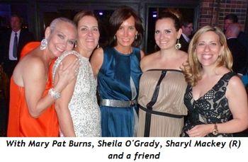 Blog 11 - With Mary Pat Burns, Sheila O'Grady, friend and Sharyl Mackey