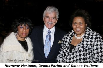 Blog 16 - Hermene Hartman, Dennis Farina and Dionne Williams