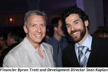 Financier Byron Trott with Development Director Sean Kaplan