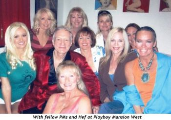 With fellow PM's and Hef at PB Mansion West