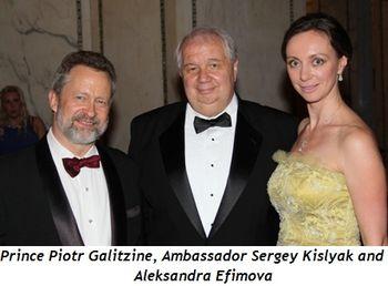 Blog 1 - Prince Piotr Galitzine, Ambassador Sergey Kislyak and Aleksandra