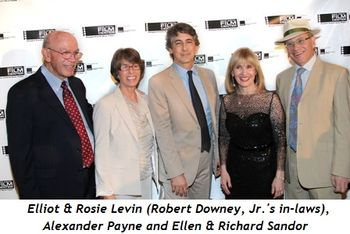 Blog 5 - Elliot and Rosie Levin (Robert Downey's in-laws), Alexander Payne, Ellen and Richard Sandor