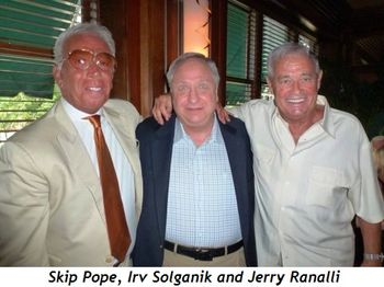 Blog 3 - Skip Pope, Irv Solganik, Jerry Ranalli