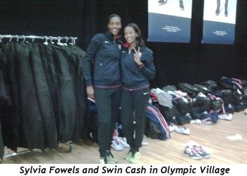 Blog 5 - Sylvia Fowels and Swin Cash in Olympic Village