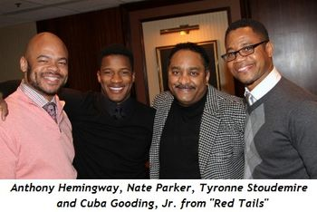"Blog 11 - ""Red Tails"" Anthony Hemingway, Nate Parker, Tyronne Stoudemire and Cuba Gooding, Jr."