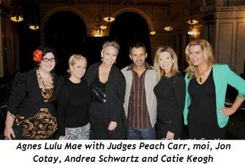 Blog 6 - Agnes Lulu Mae with judges Peach Carr, moi, Jon Cotay, Andrea Schwartz and Catie Keogh