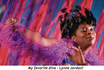 Blog 2 - My favorite diva, Lynne Jordan!
