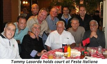 Blog 2 - Tommy Lasorda holds court at Festa Italiana