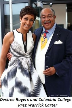 Blog 2 - Desiree Rogers and Columbia College President Warrick Carter
