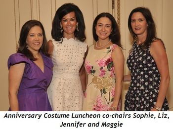 Blog 1 - Anniversary Costume Luncheon co-chairs Sophie, Liz, Jennifer and Maggie