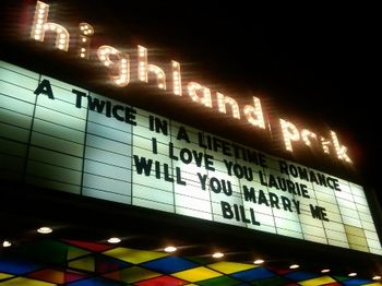 Blog 1 - Highland Park Theater marquee with proposal