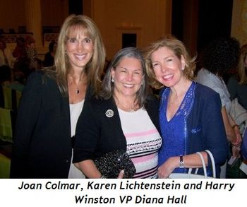 Blog 2 - Joan Colmar, Karen Lichtenstein, Harry Winston VP Diana Hall