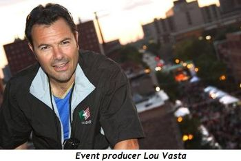 Blog 5 - Event producer Lou Vasta