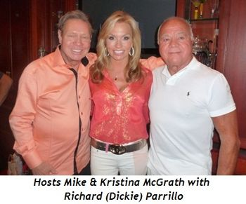 Blog 4 - Hosts Mike and Kristina McGrath with Richard (Dickie) Parrillo