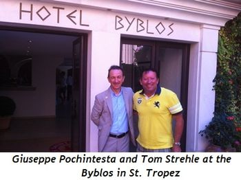Blog 1 - Giuseppe Pochintesta and Tom Strehle at the Byblos, St. Tropez