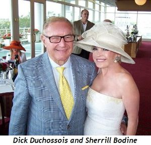 Blog 1 - Dick Duchossois and Sherrill Bodine