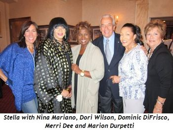 Blog 1 - Stella with Nina Mariano, Dori Wilson, Dominic DiFrisco, Merri Dee and Marion Durpetti