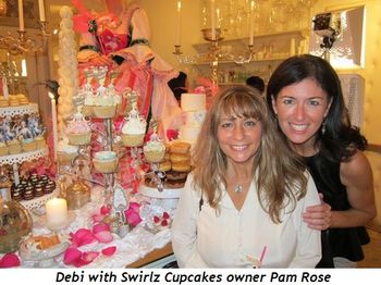 Blog 6 - Debi with Pam Rose (Swirlz Cupcakes owner)