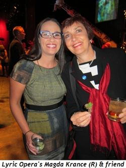 Blog 6 - Lyric Opera's Magda Krance (R) and friend