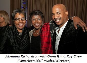 Blog 13 - Julieanna with Gwen Ifill and Ray Chew (musical director for American Idol)